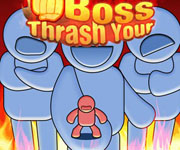 Thrash Your Boss